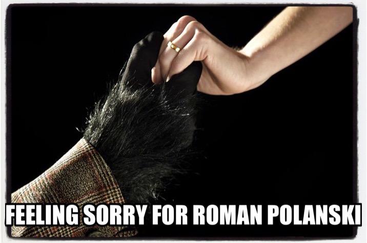 Feeling Sorry For Roman Polanski
